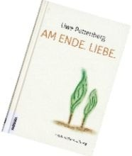 Uwe Pettenberg Buch - Am Ende. Liebe.