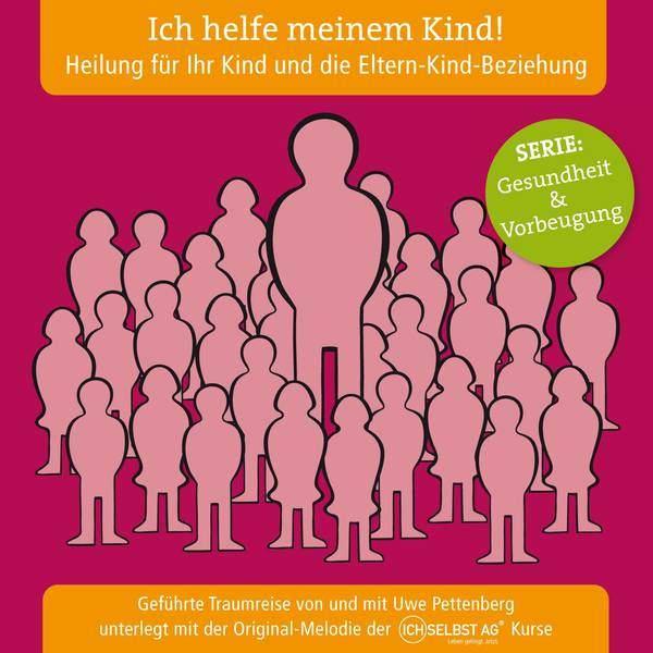 Uwe Pettenberg CD - Ich helfe meinem Kind!