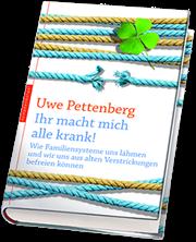 Uwe Pettenberg Buch - Ihr macht mich alle krank!